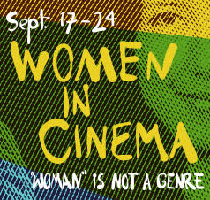 SIFF Women in Cinema mini-festival | Sep 17-24, 2015
