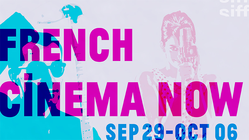 French Cinema Now | Sept 29-Oct 6, 2016 | SIFF Cinema