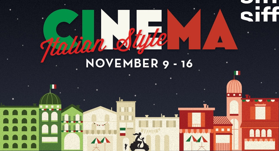 Cinema Italian Style 2017 | Uptown | November 9-16