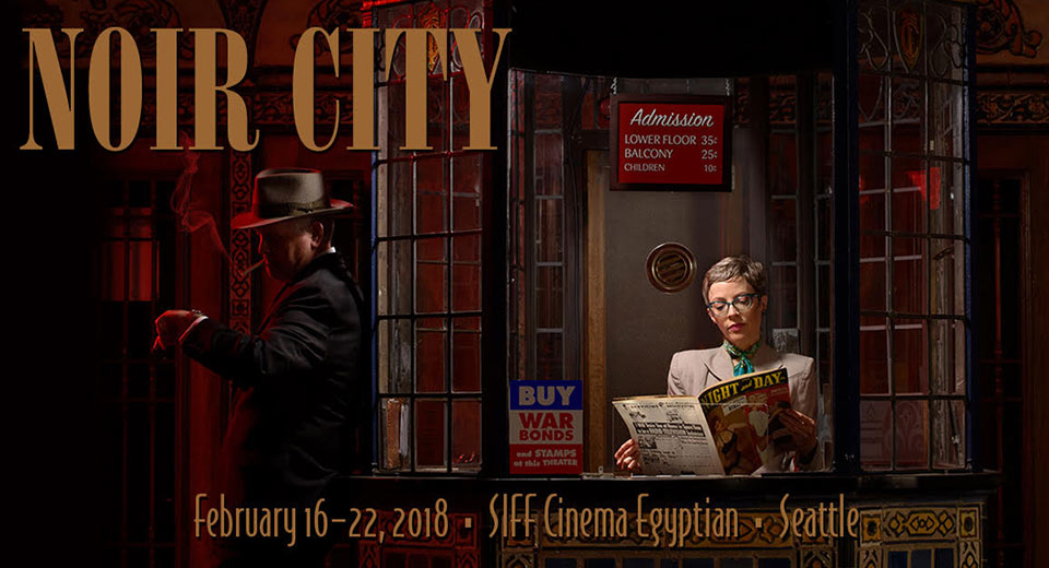 Noir City 2018 | Egyptian | February 16-22