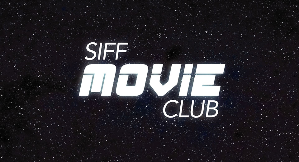SIFF Movie Club