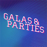 Galas and parties
