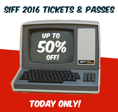 Cyber Monday Sale on SIFF 2016 Passes and Tickets