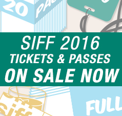 SIFF 2016 Tickets and Passes on Sale Now