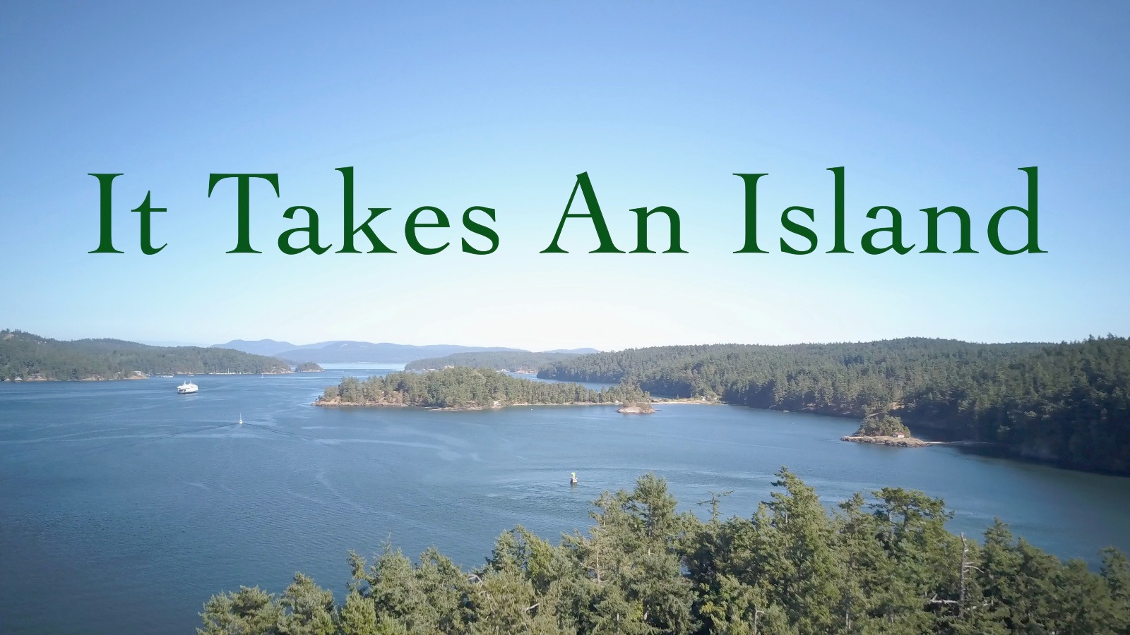 It Takes An Island