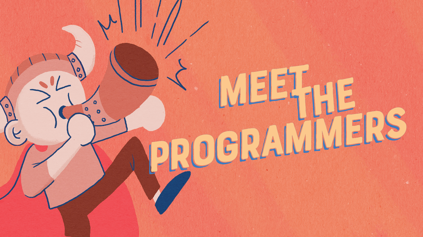 Meet the Programmers